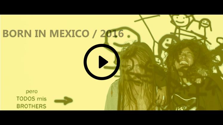 VIDEO BORN IN MEXICO